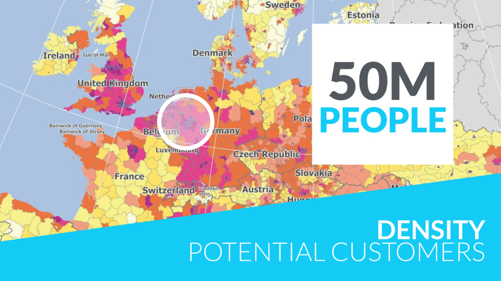 DENSITY POTENTIAL CUSTOMERS 50M PEOPLE