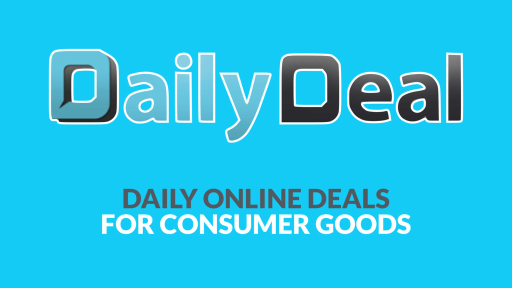 DAILY ONLINE DEALS FOR CONSUMER GOODS