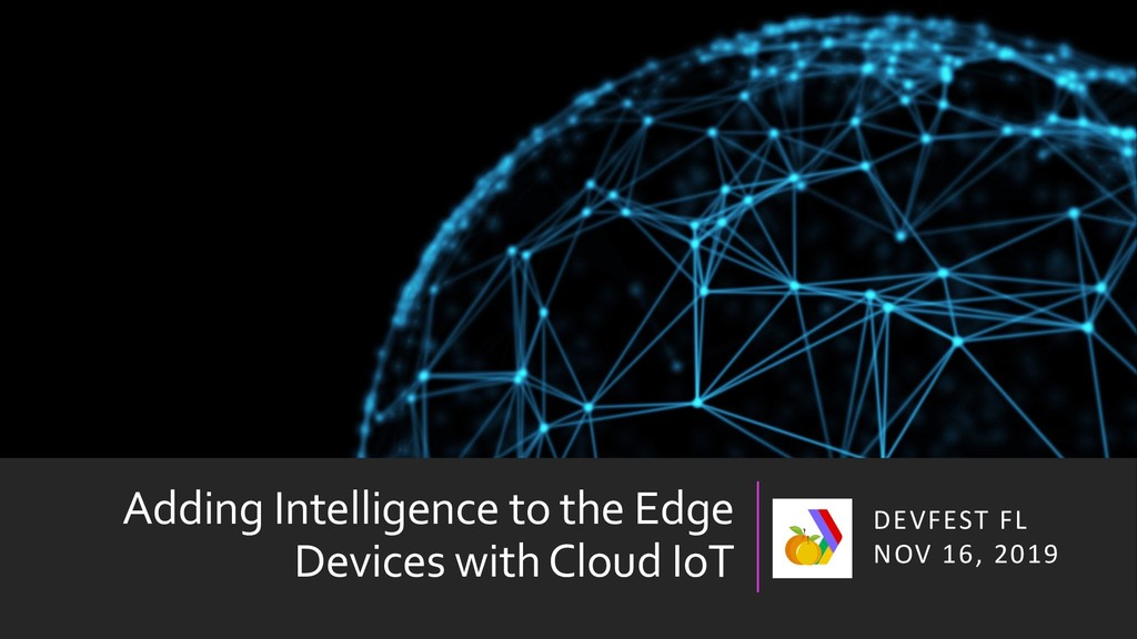 Adding Intelligence to the Edge Devices with Cl...