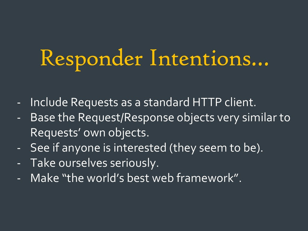 Responder Intentions… - Include Requests as a s...