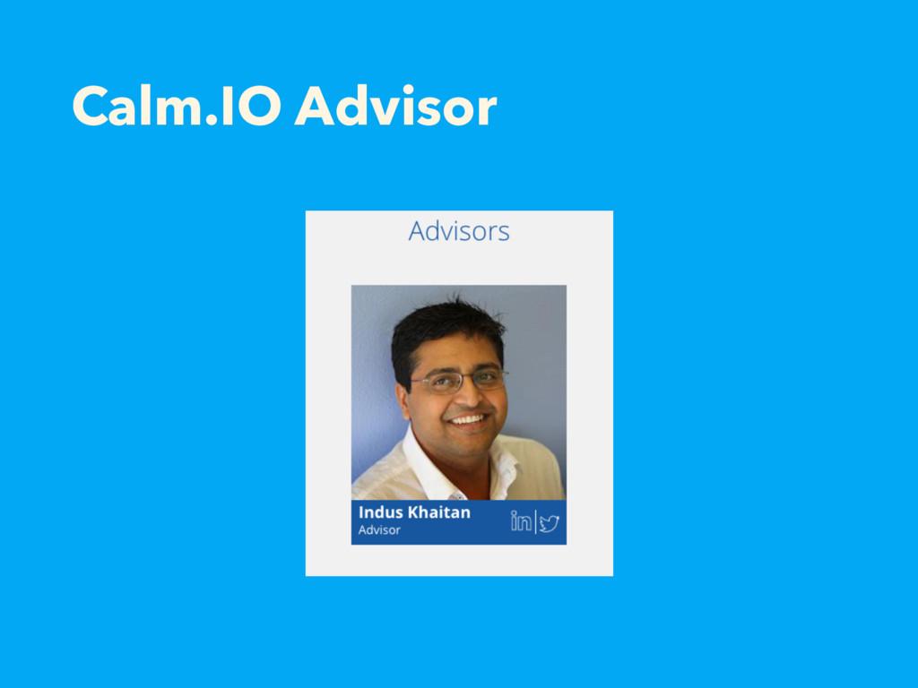 Calm.IO Advisor
