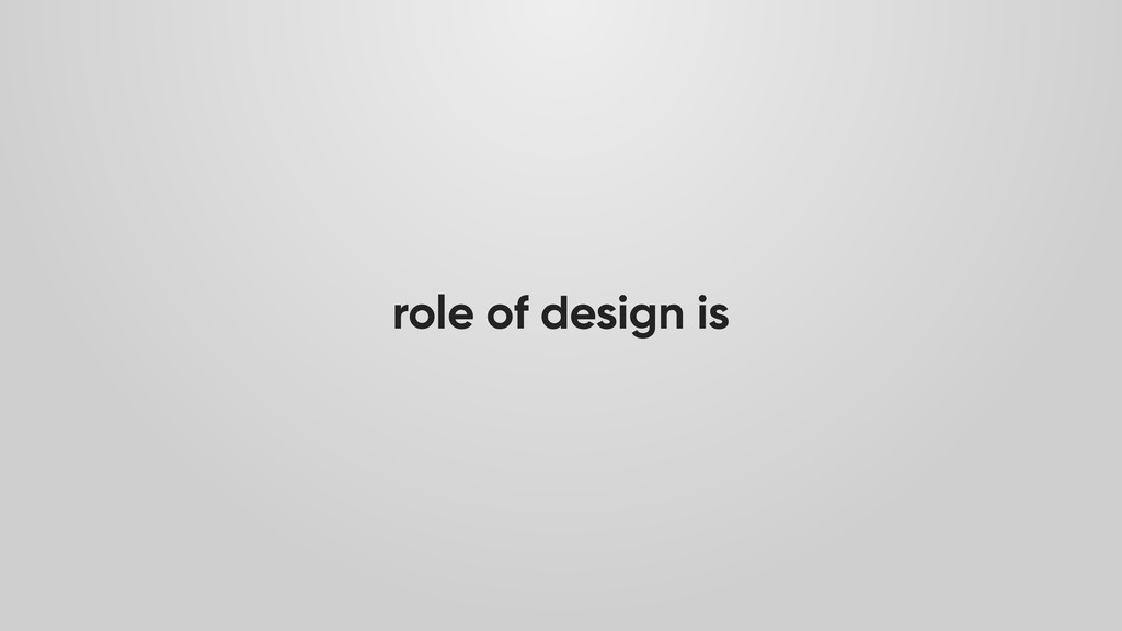 role of design is
