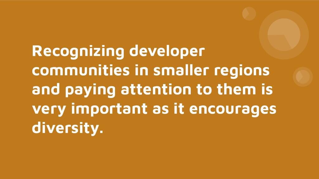 Recognizing developer communities in smaller re...