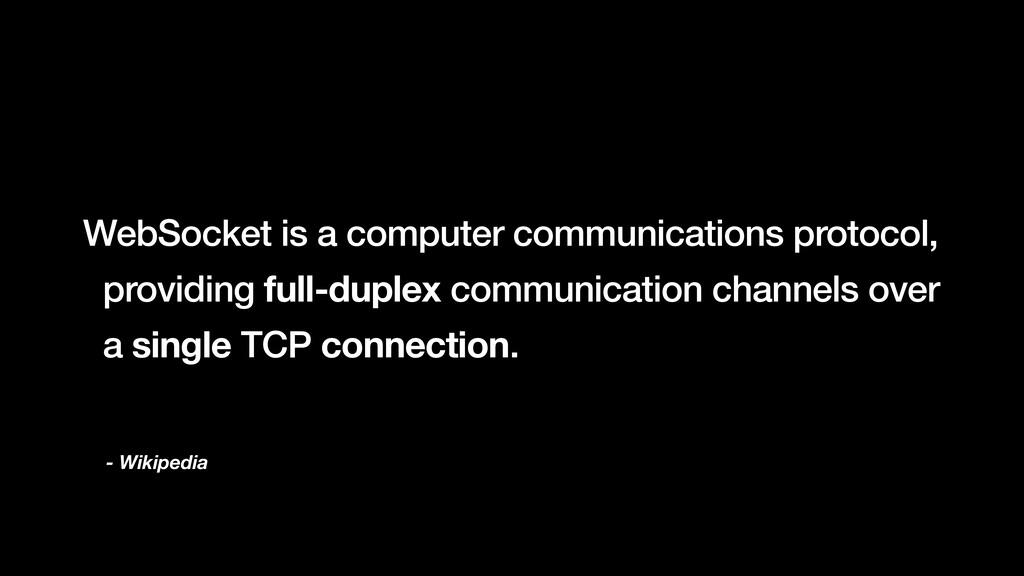 - Wikipedia WebSocket is a computer communicati...