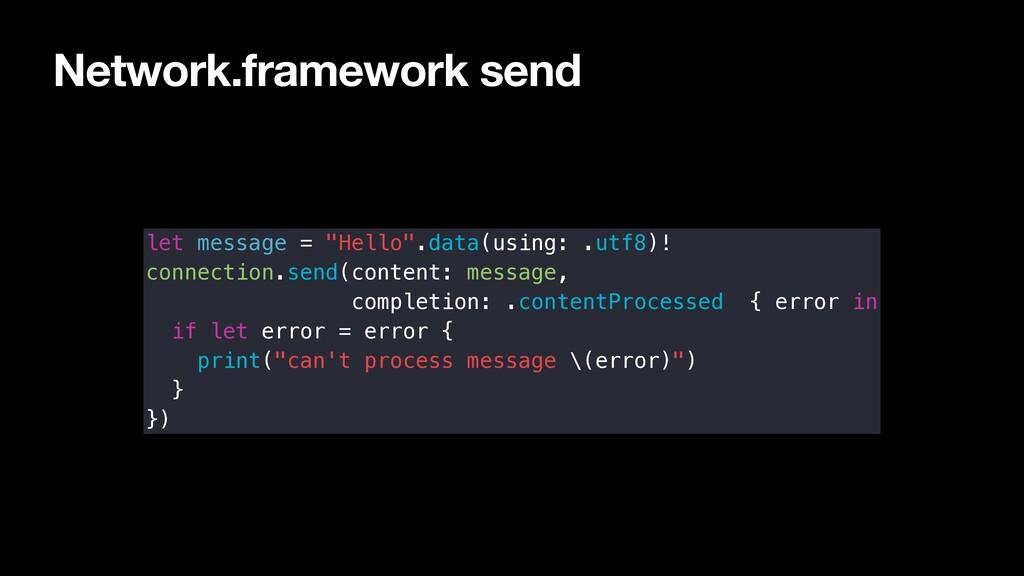 "Network.framework send let message = ""Hello"".da..."