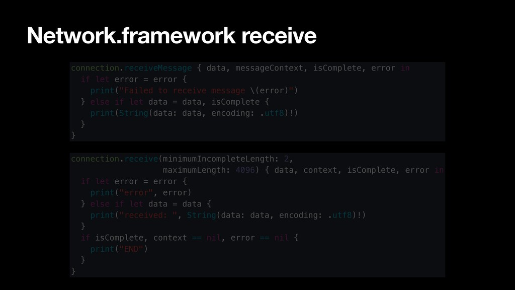 Network.framework receive connection.receiveMes...
