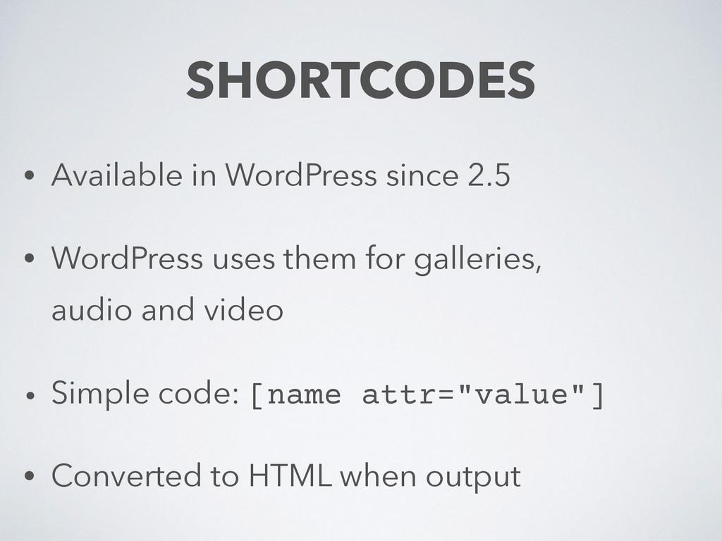 • Available in WordPress since 2.5 • WordPress ...