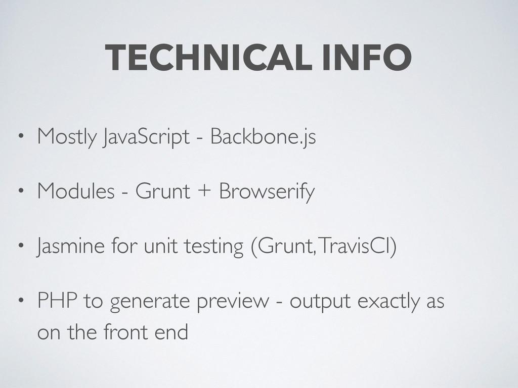 • Mostly JavaScript - Backbone.js • Modules - G...