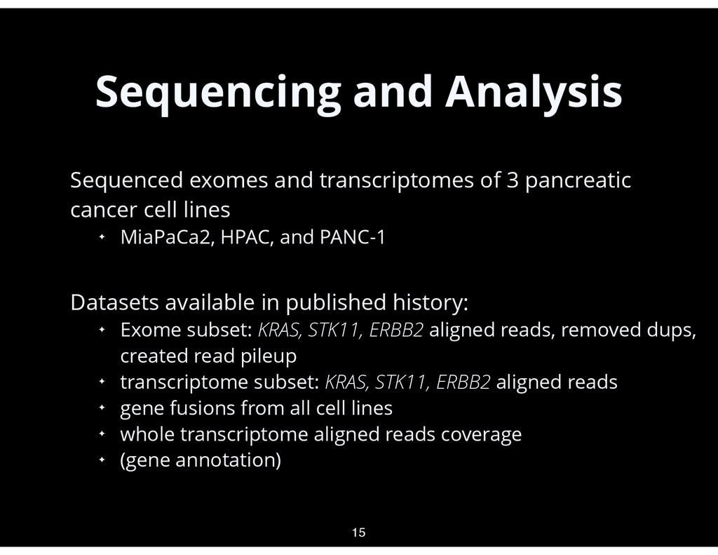 Sequencing and Analysis • Sequenced exomes and ...