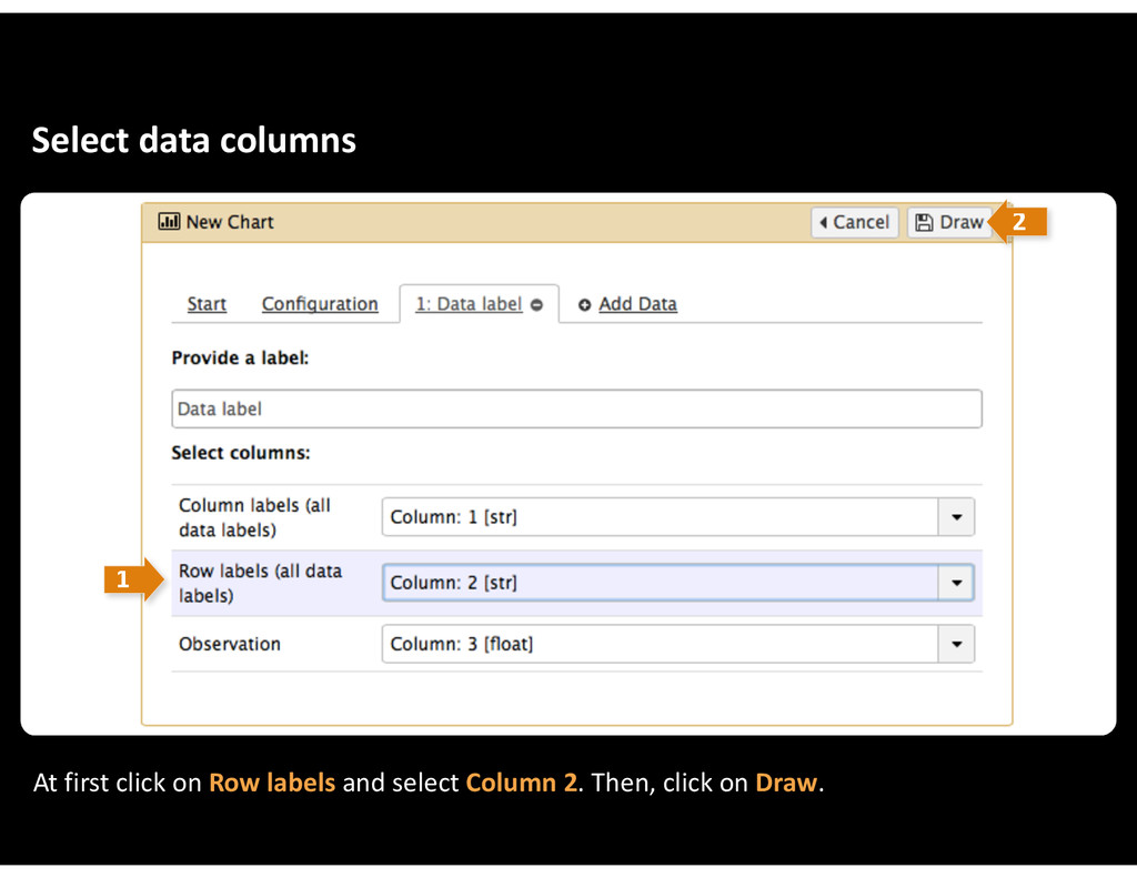 Select&data&columns At&first&click&on&Row&label...