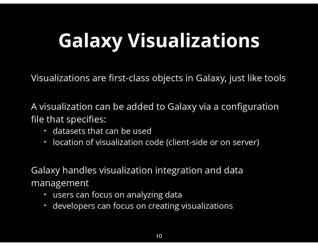 Galaxy Visualizations • Visualizations are first...