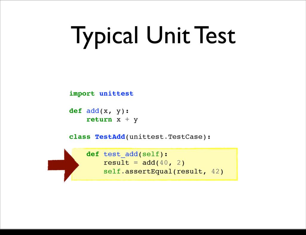 import unittest def add(x, y): return x + y cla...