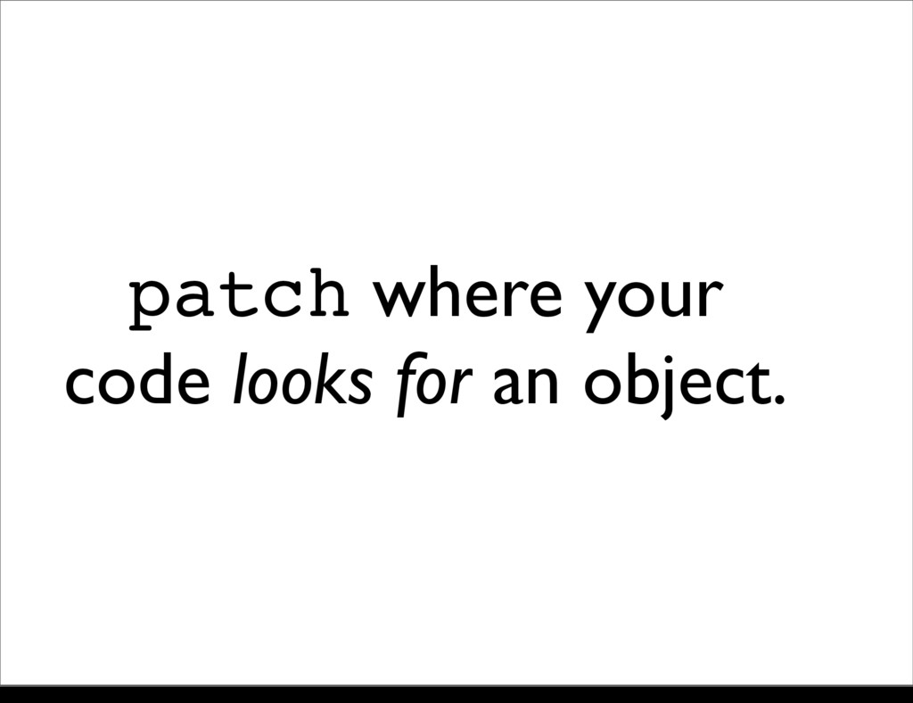 patch where your code looks for an object. Sund...