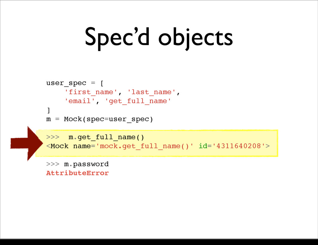 Spec'd objects user_spec = [ 'first_name', 'las...