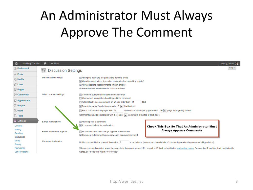 An Administrator Must Always Approve The Commen...