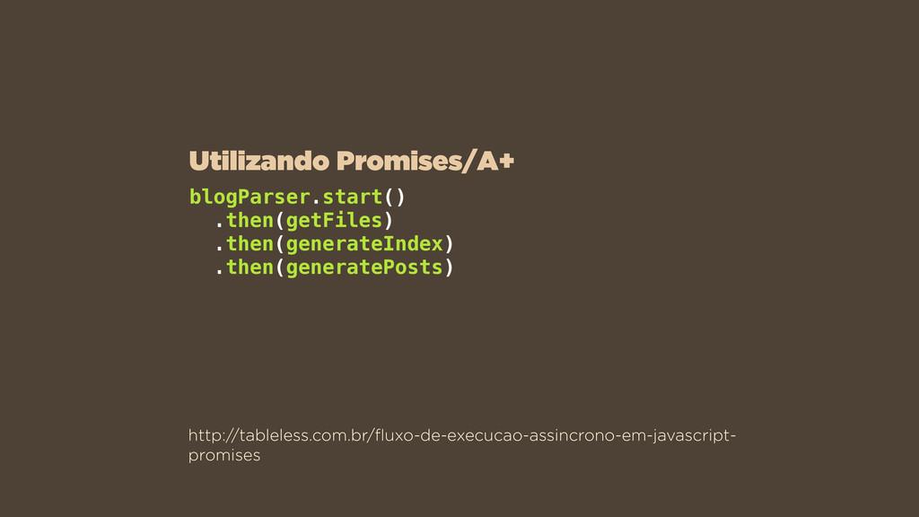 http://tableless.com.br/fluxo-de-execucao-assinc...