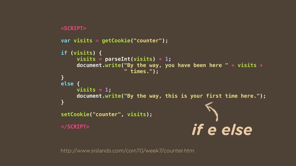 "<SCRIPT> var visits = getCookie(""counter""); if ..."