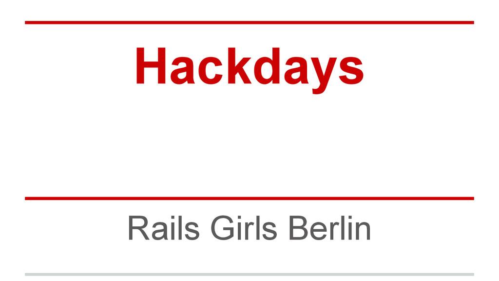 Hackdays Rails Girls Berlin