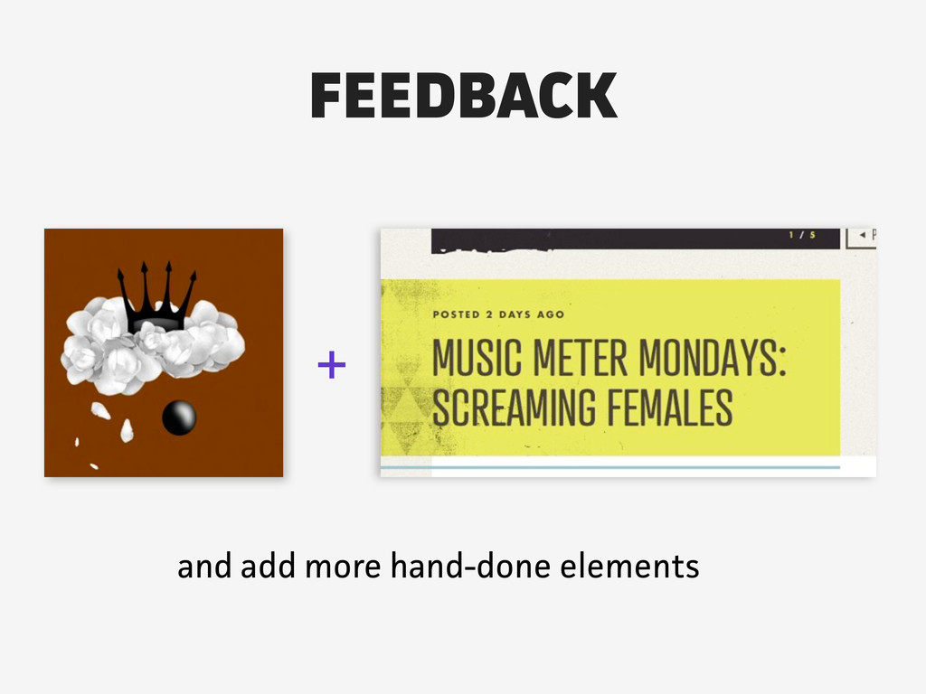 + and add more hand-done elements FEEDBACK
