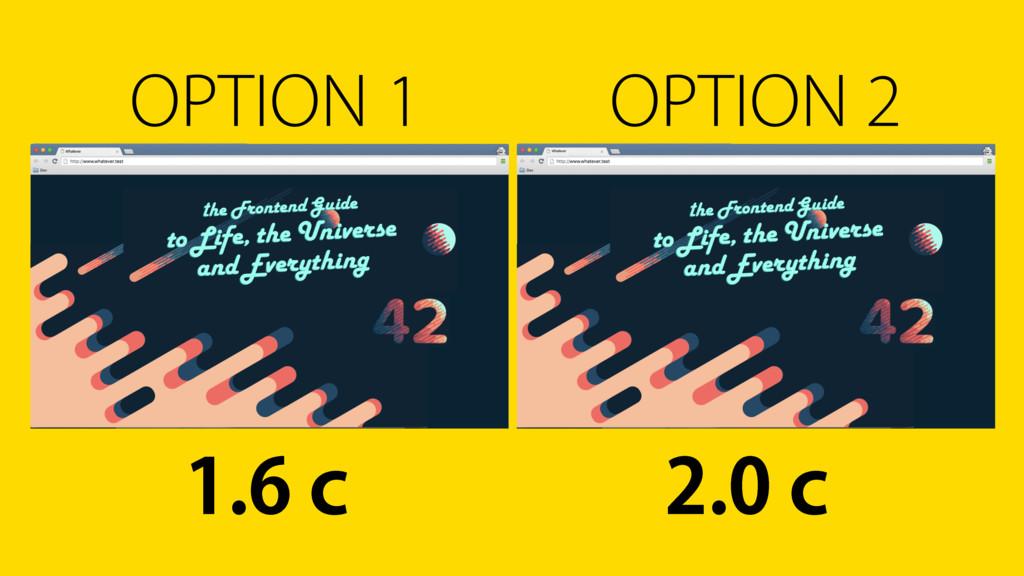 OPTION 1 OPTION 2 і і