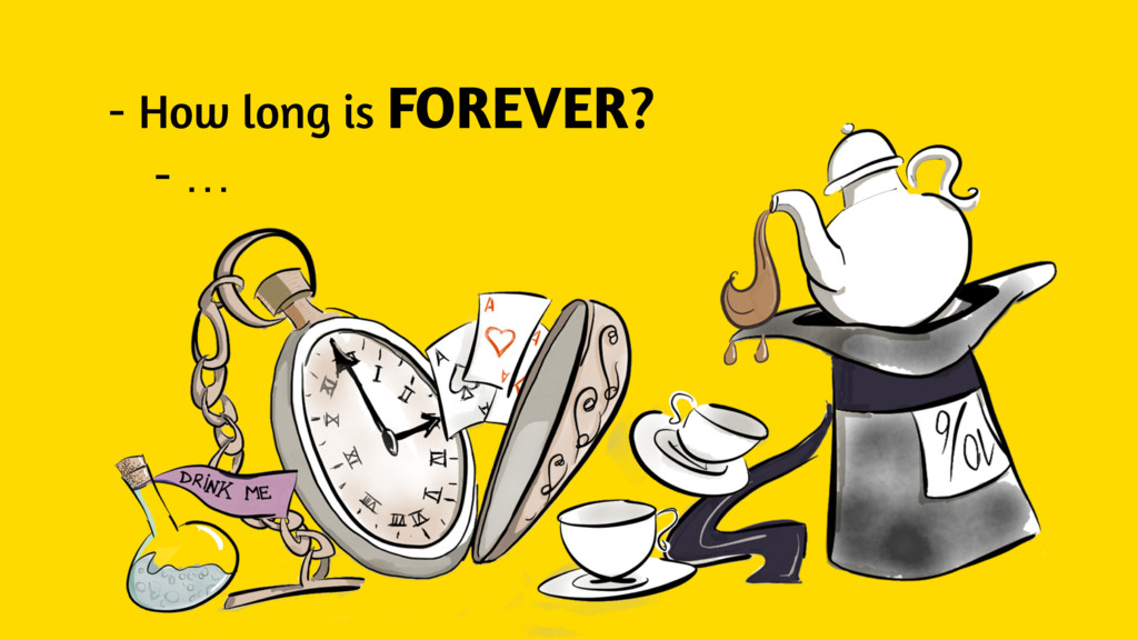 - How long is FOREVER? - …