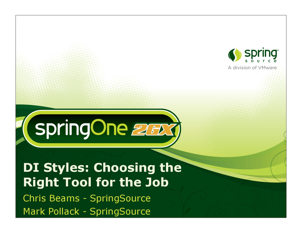 DI Styles: Choosing the Right Tool for the Job ...