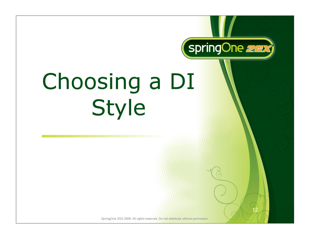12 SpringOne 2GX 2009. All rights reserved. Do ...