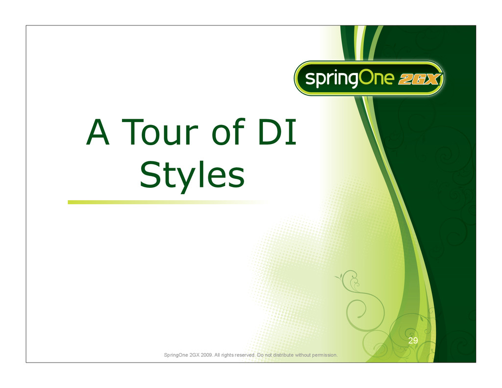 29 SpringOne 2GX 2009. All rights reserved. Do ...