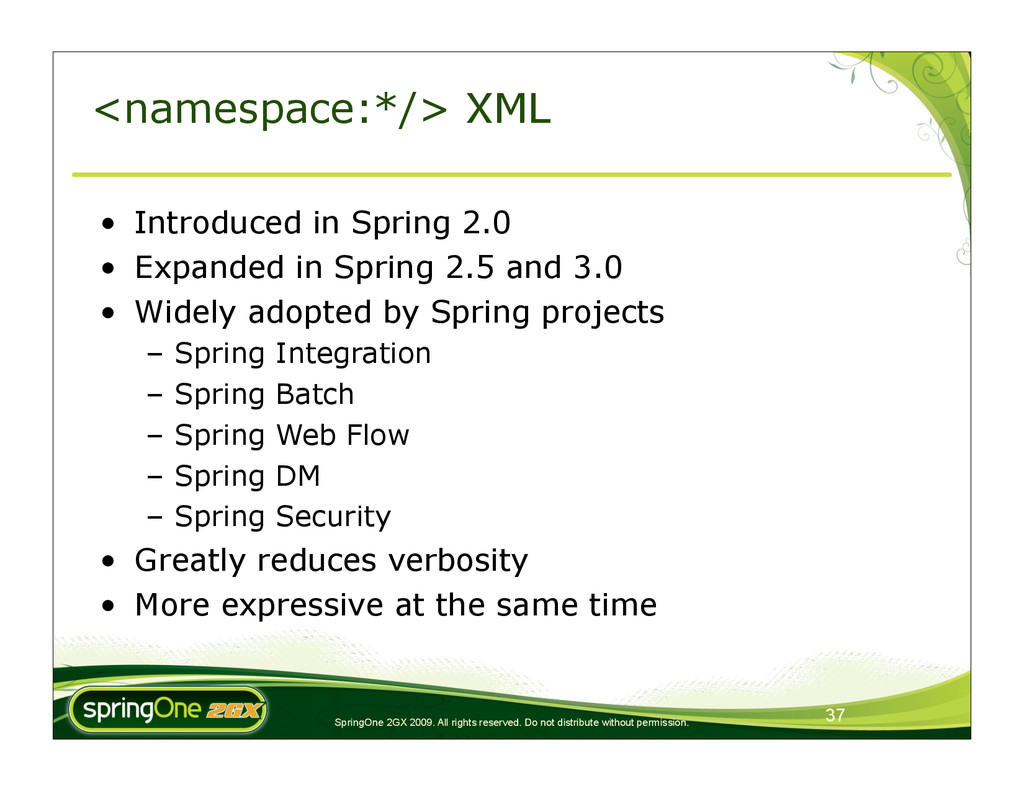 37 SpringOne 2GX 2009. All rights reserved. Do ...