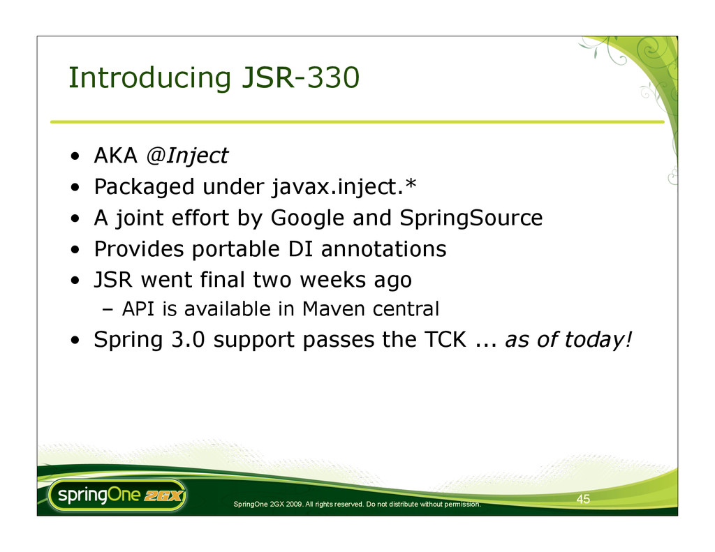 45 SpringOne 2GX 2009. All rights reserved. Do ...