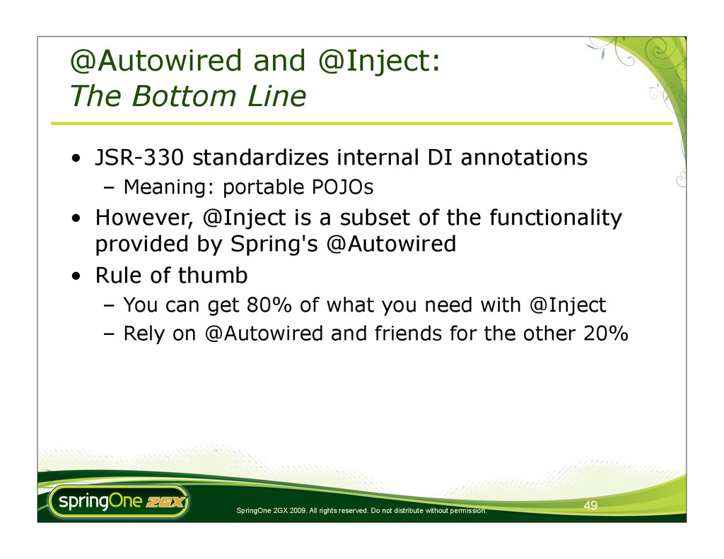 49 SpringOne 2GX 2009. All rights reserved. Do ...
