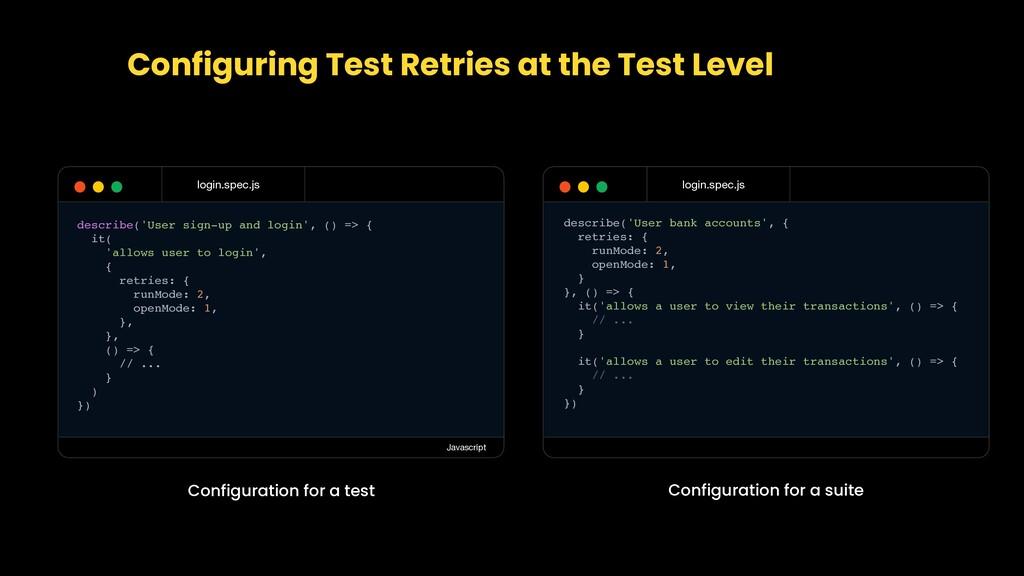 Configuring Test Retries at the Test Level logi...