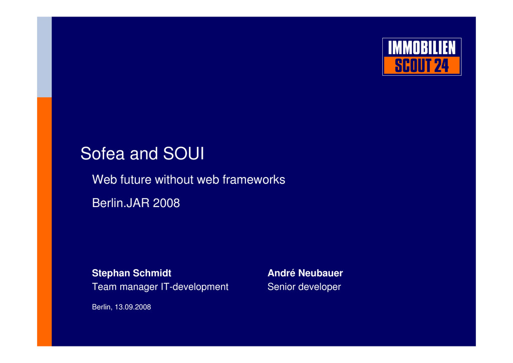 Sofea and SOUI Web future without web framework...