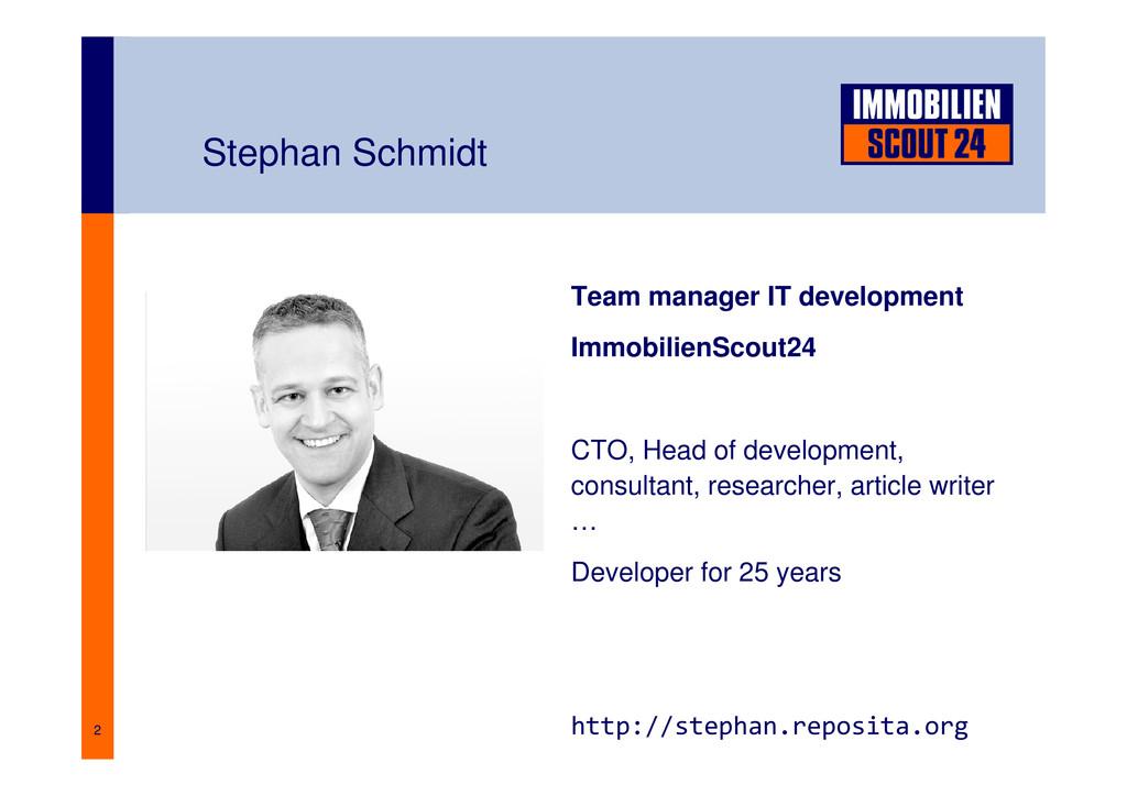 2 Stephan Schmidt Team manager IT development I...