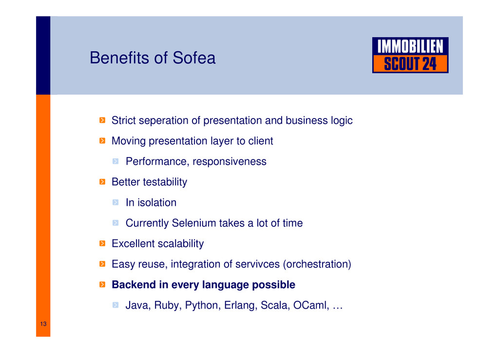 13 Benefits of Sofea Strict seperation of prese...