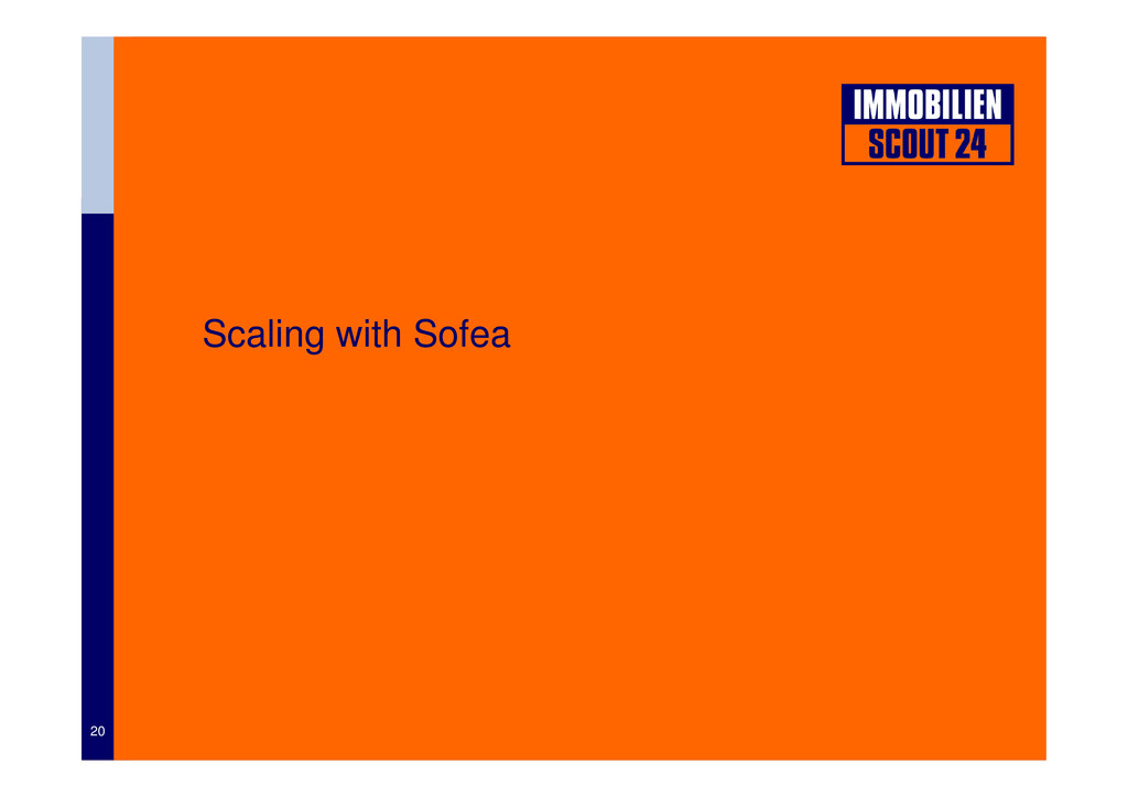 Scaling with Sofea 20