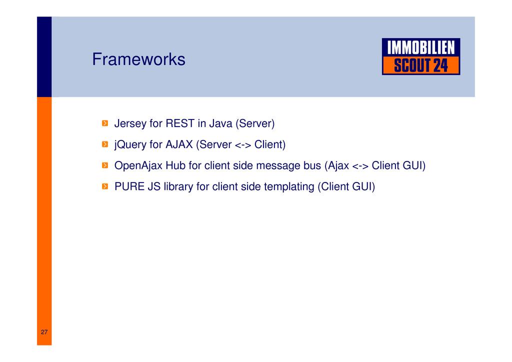 27 Frameworks Jersey for REST in Java (Server) ...