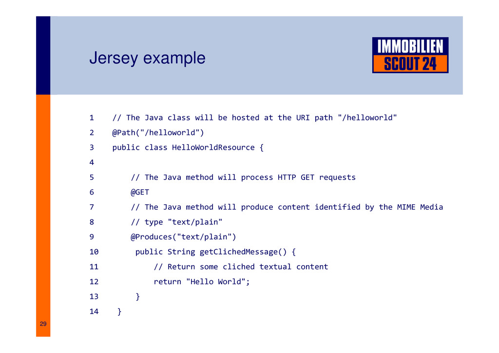 29 Jersey example 1 // The Java class will be h...