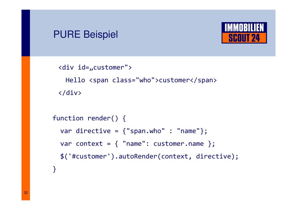 "32 PURE Beispiel <div id=""customer""> Hello <spa..."