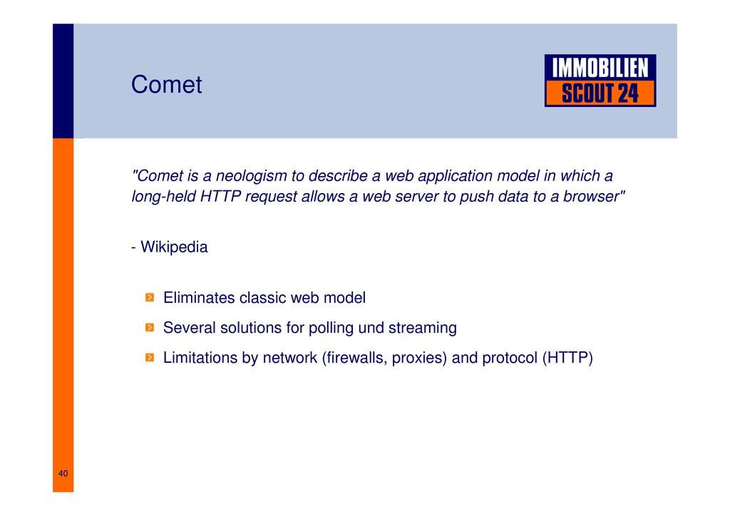 """40 Comet """"Comet is a neologism to describe a we..."""