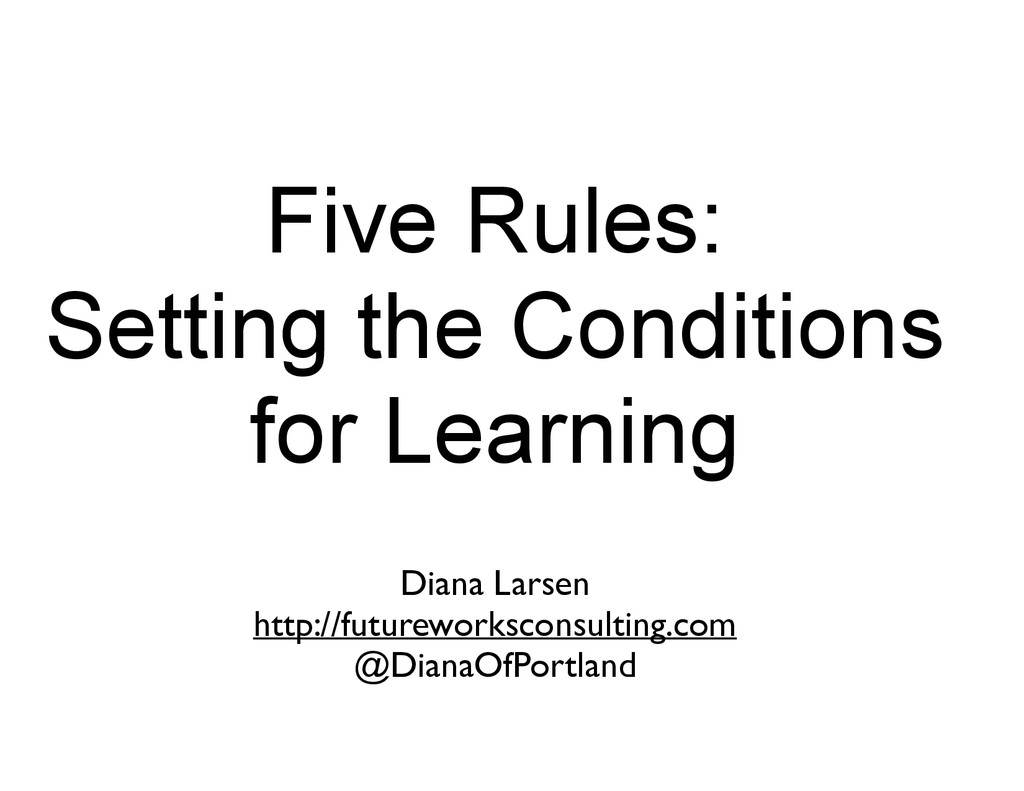 Five Rules: Setting the Conditions for Learning...