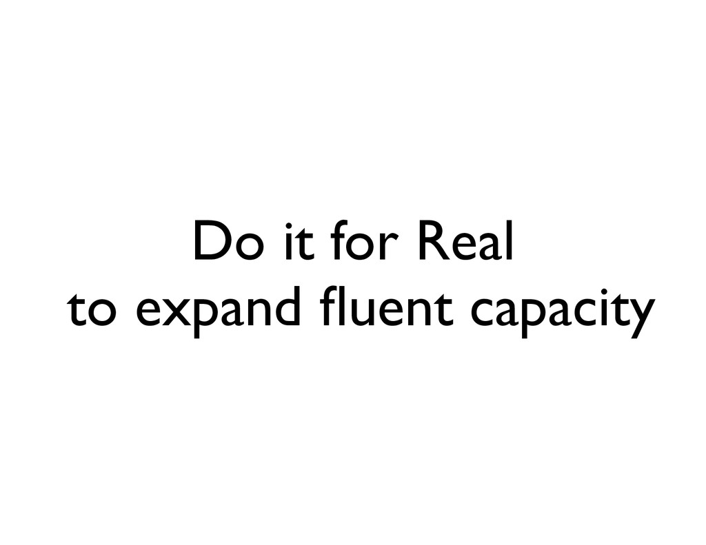 Do it for Real	 