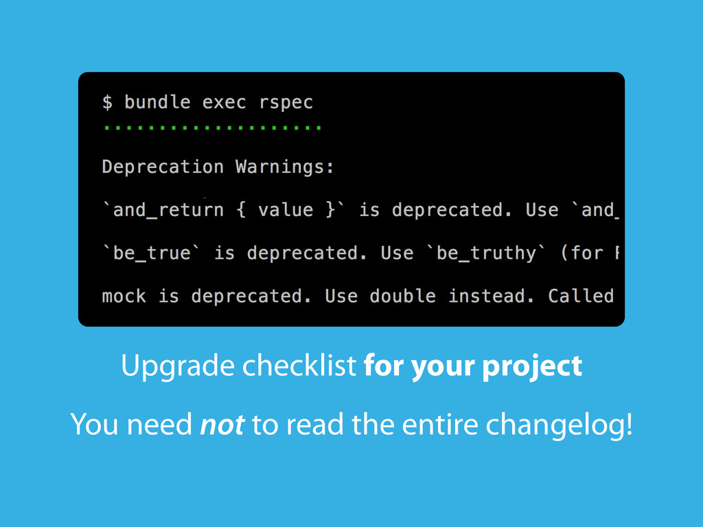 Upgrade checklist for your project You need not...