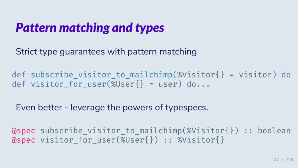 Pattern matching and types Strict type guarante...
