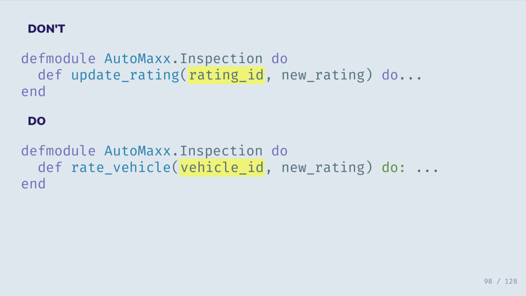 DON'T defmodule AutoMaxx.Inspection do def upda...