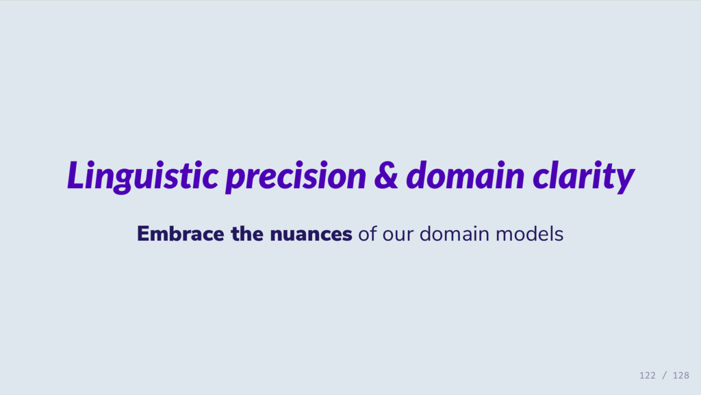 Linguistic precision & domain clarity Embrace t...