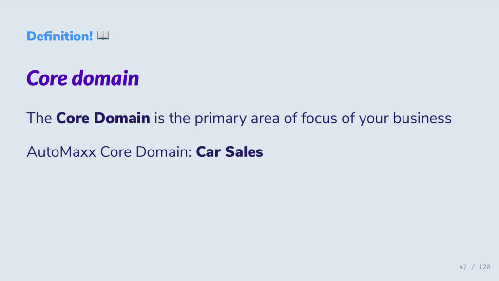 De nition! Core domain The Core Domain is the p...