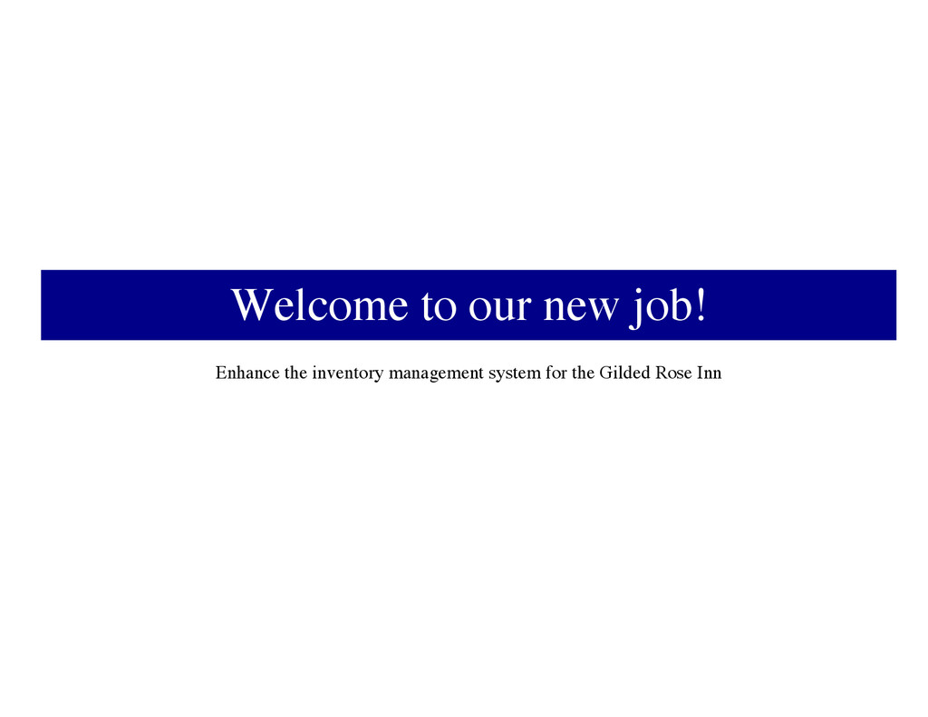 Welcome to our new job! Enhance the inventory m...