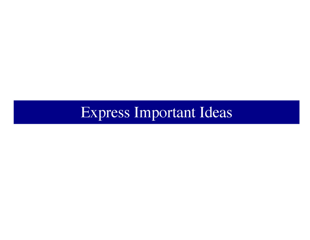 Express Important Ideas