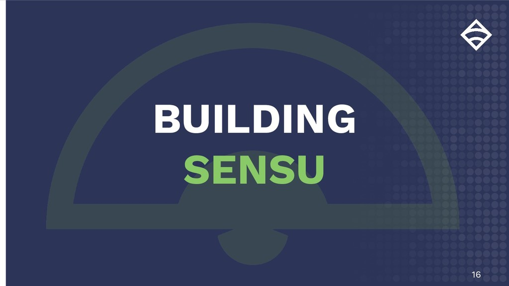 16 BUILDING SENSU